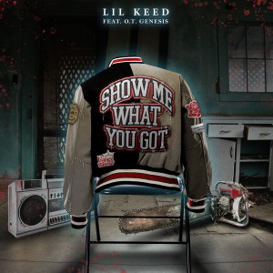 Album Show Me What You Got (feat. O.T. Genasis) from O.T. Genasis