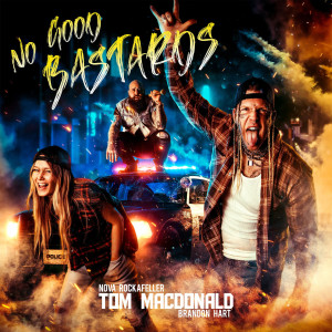 Album No Good Bastards(Explicit) from Tom MacDonald