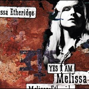Yes I Am 1993 Melissa Etheridge