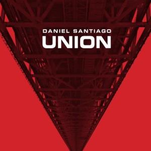 Daniel Santiago的專輯Union