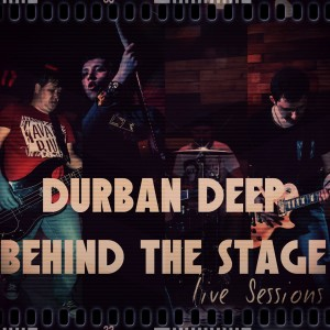 Album Behind the Stage from Durban Deep