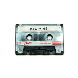THEY.的專輯All Mine