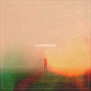 Album Good Times from Marc Scibilia