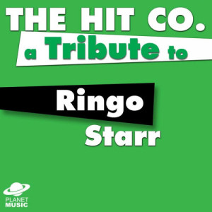 The Hit Co.的專輯A Tribute to Ringo Starr