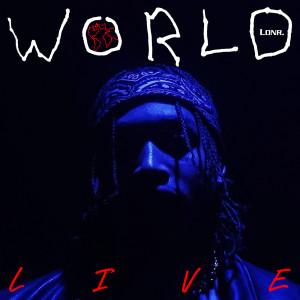 Album WORLD (Live) from Lonr.