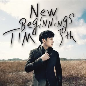 Tim的專輯5th album New Beginnings