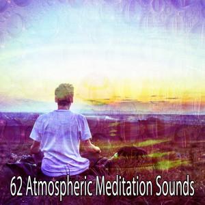 Entspannungsmusik的專輯62 Atmospheric Meditation Sounds