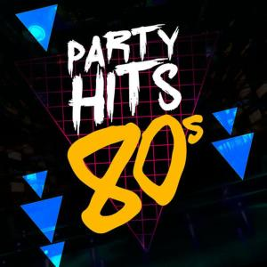 Party Hits: 80's