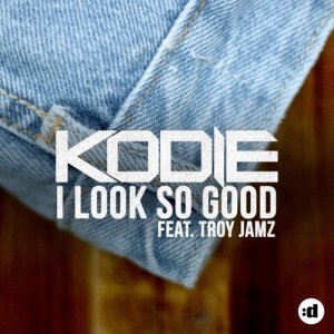 Album I Look So Good from Kodie