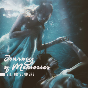 Album Journey of Memories from Victor Sommers