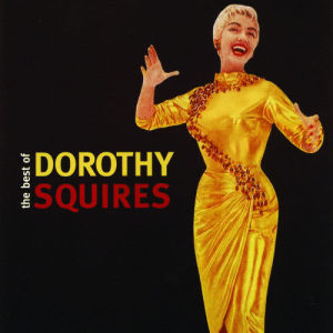 Album The Best of Dorothy Squires from Dorothy Squires