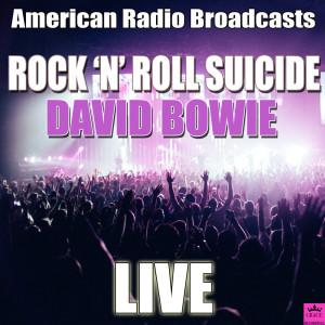 David Bowie的專輯Rock 'n' Roll Suicide
