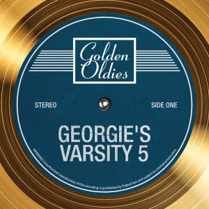 Album Golden Oldies from Georgie's Varsity 5