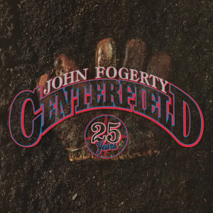 Listen to Centerfield song with lyrics from John Fogerty