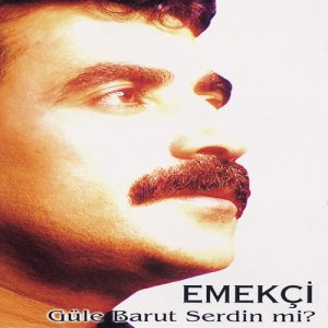 Album Güle Barut Serdin mi from Emekçi