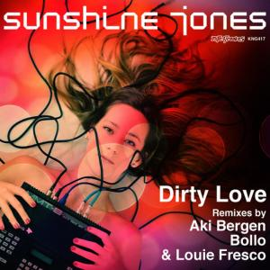 Album Dirty Love (All Mixes) from Sunshine Jones