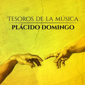 Plácido Domingo的專輯Tesoros de la Música . Plácido Domingo