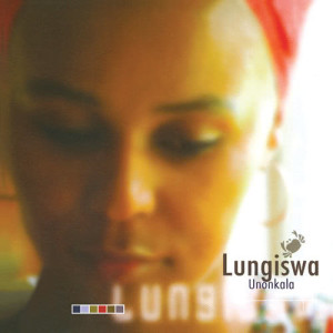 Album Unonkala from Lungiswa