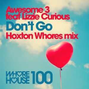 Album Don't Go (Hoxton Whores Remix) from Awesome 3