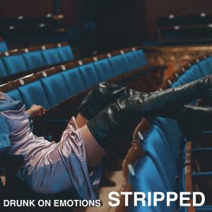 Album Drunk On Emotions (Stripped) from Clara Mae