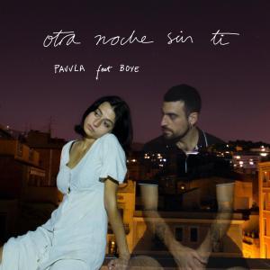 Album Otra Noche Sin Ti (Remix) from PAVVLA
