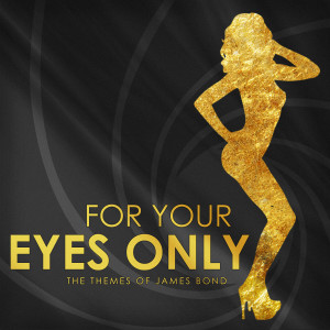 Album For Your Eyes Only (The Themes of James Bond) from L'Orchestra Numerique