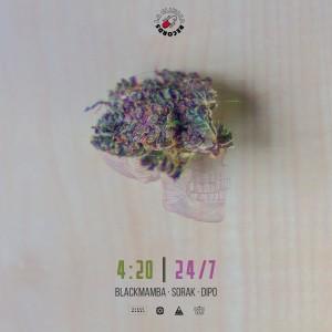 4:20 24 / 7 (feat. Sorak & Dipo) (Explicit) dari BlackMamba