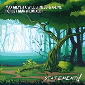 Album Forest Man (Remixed) from Wilderness