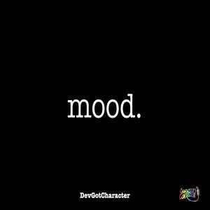 Album Mood. from DevGotCharacter