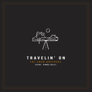 Album Travelin' On from The Swon Brothers