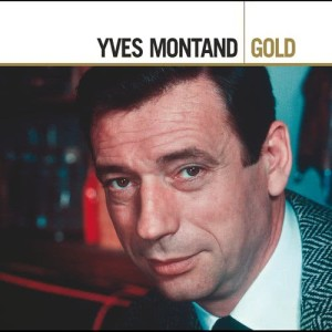 Yves Montand的專輯Yves Montand Gold