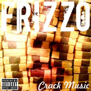 Crack Music (Explicit)
