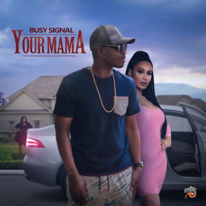 Album Your Mama from Busy Signal