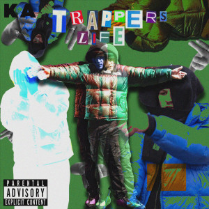 Album Trappers Life (Explicit) from Ka