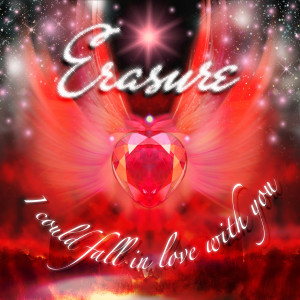 Album I Could Fall in Love With You from Erasure