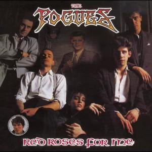 The Pogues的專輯Red Roses for Me (Expanded Edition)