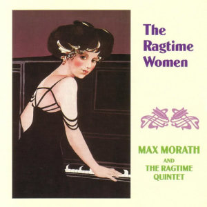 Album The Ragtime Women from Max Morath