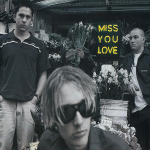 Miss You Love dari Silverchair