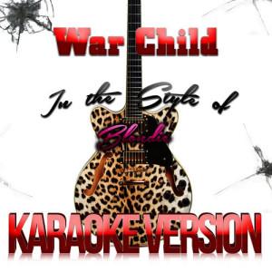 Karaoke - Ameritz的專輯War Child (In the Style of Blondie) [Karaoke Version] - Single