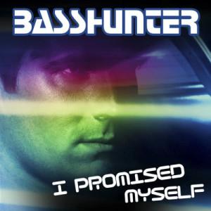 Basshunter的專輯I Promised Myself