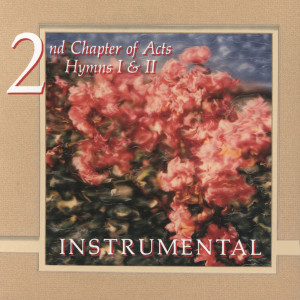 Hymns Instrumental 1991 2nd Chapter Of Acts
