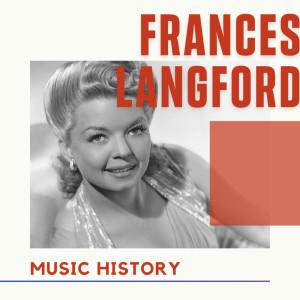 Album Frances Langford - Music History from Frances Langford