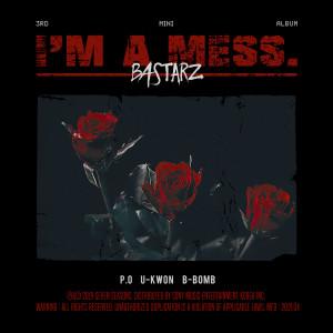 Block B BASTARZ的專輯I'm a mess.