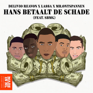Album Hans Betaalt De Schade (feat. Chivv & Henkie T) from SBMG