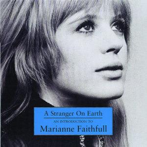 Marianne Faithfull的專輯A Stranger On Earth: An Introduction To Marianne Faithfull
