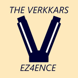The Verkkars的專輯EZ4ENCE (kannatuslaulu)