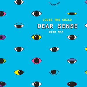 Louis the child的專輯Dear Sense