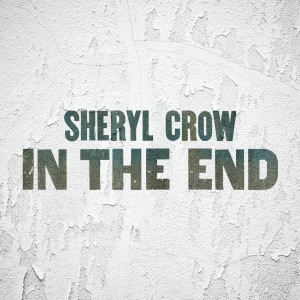 Album In The End from Sheryl Crow