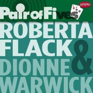 Roberta Flack的專輯Pair Of Fives: Roberta Flack / Dionne Warwick