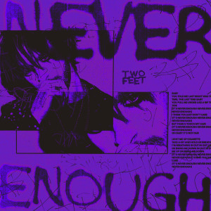 Album Never Enough from Two Feet